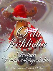 Schmutzige Weihnachtsgedichte.Astrid Schulzke Juchhe Weihnachtsmuffel